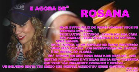 e agora DRa ROSANA